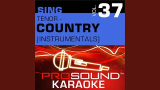 Ten Rounds With Jose Cuervo Karaoke Instrumental Track In The Style Of Tracy Byrd