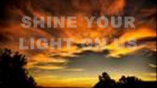 Watch Robbie Seay Band Shine Your Light On Us video