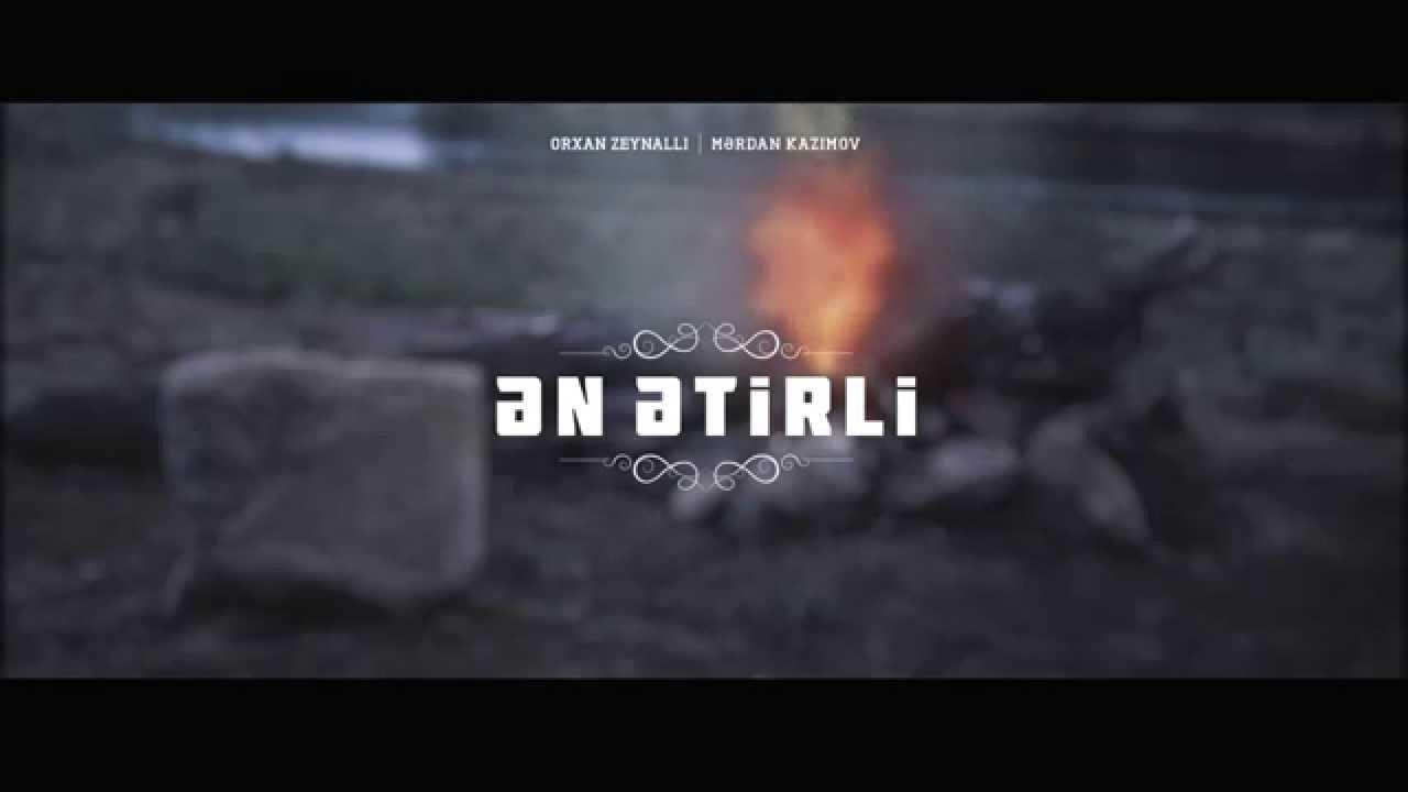 Orxan Zeynallı ft. Mardan Kazımov - Ən Ətirli