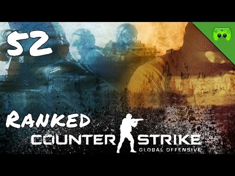 COUNTERSTRIKE # 52 - Getrolle muss auch mal sein «»  Let's Play Counterstrike GO | HD