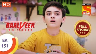 Baalveer Returns - Ep 151  - Full Episode - 21st July 2020