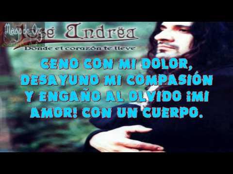 Jose Andrea - Engañando Al Olvido