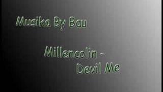 Watch Millencolin Devil Me video