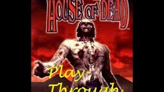 House of The Dead 1 Full Playthrough