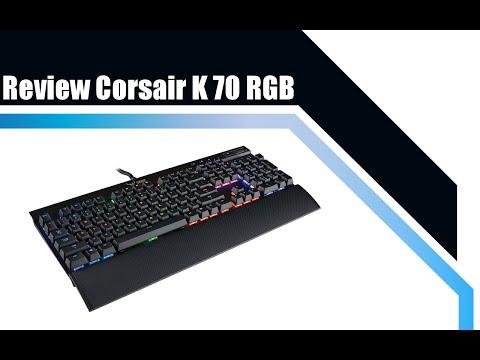Review of the Corsair K 70 RGB keyboard (refurbished)