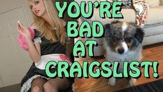 You're Bad at Craigslist! #8
