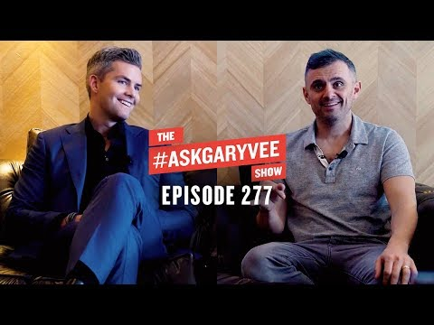 Ryan Serhant, Real Estate Marketing, Working For Free, & The Truth About College | #AskGaryVee 277