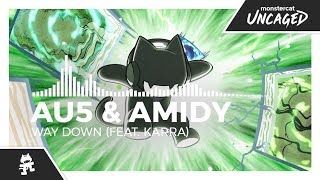 Au5 & AMIDY - Way Down (feat. Karra) [Monstercat Release]