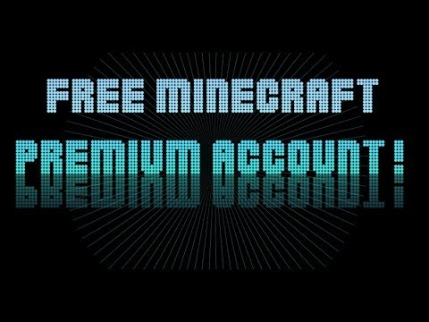 How to get minecraft premium for free ( WORKING ) ( jUNE 2014 )