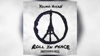 Young Rican - Roll In Peace Remix