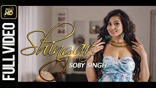New Punjabi Song 2016|Shingar-Soby Singh Feat Zara Barring|Latest Punjabi Song 2016|Sa Records