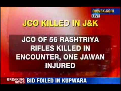 J&K: infiltration bid foiled in Kupwara, JCO killed