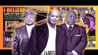 James Fortune  Zacardi Cortez  Shawn Mclemore I BELIEVE
