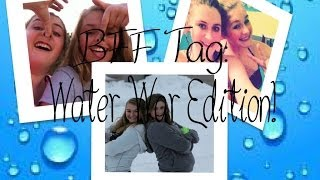Best Friend Tag! Water War Edition!