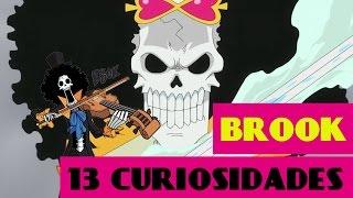 13 CURIOSIDADES sobre BROOK de ONE PIECE