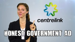 Centrelink Fail - Honest Government Advert