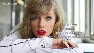 Download Lagu Taylor Swift   Delicate Travis Atreo Cover Bachata Remix by Mo Music Maker 2018 Gratis STAFABAND