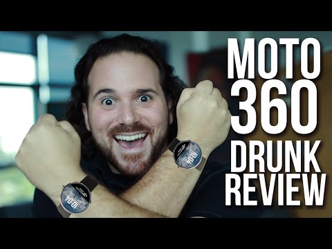 Moto 360 - Drunk Tech Review