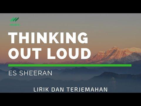 Terjemahan lirik Thinking Out Loud - Ed Sheeran