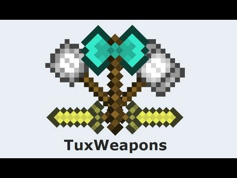 Minecraft 1.5.2 - Tux Weapons MOD - (Mas armas en minecraft)