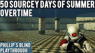 Half-Life 2: DK Prison - Blind Playthrough - 50 Sourcey Days of Summer