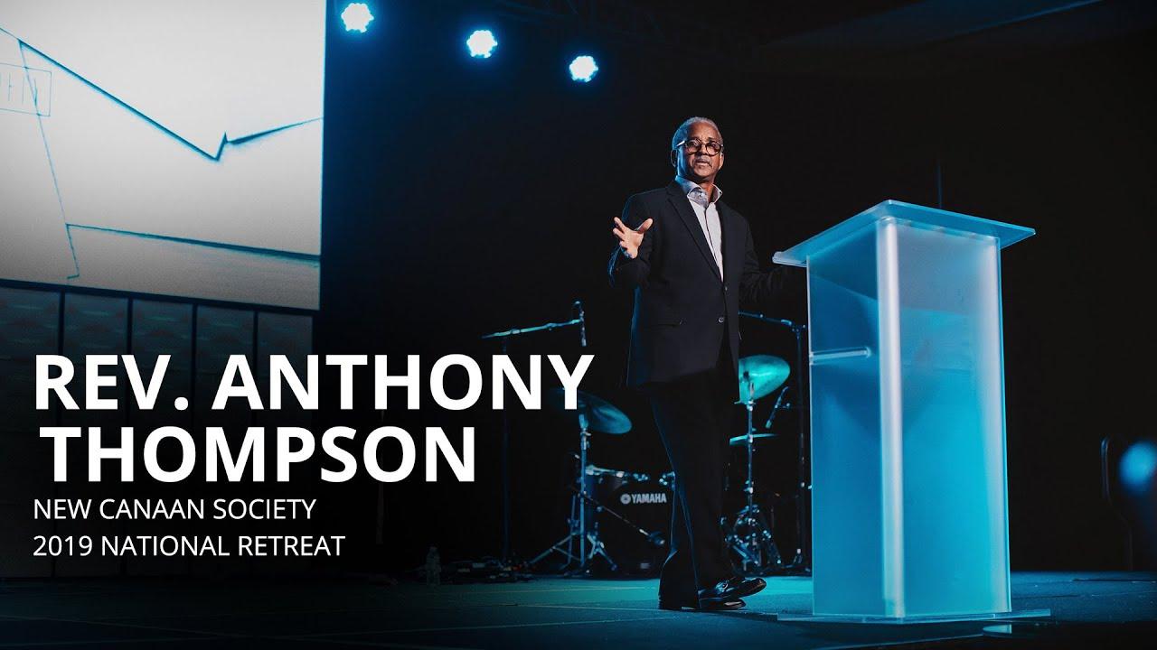 New Canaan Society 2019 National Retreat - Rev.  Anthony Thompson
