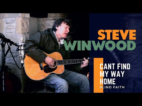 Steve Winwood - Cant Find My Way Home