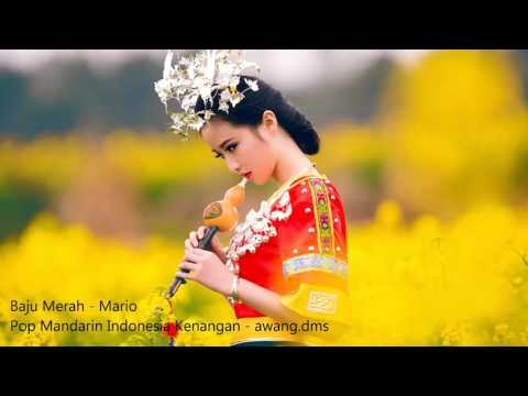 baju merah - Mario . Pop Mandarin Indonesia Kenangan