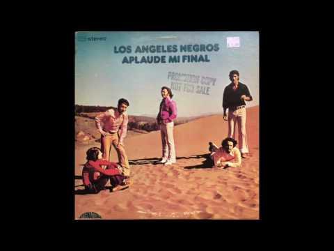 Los Angeles Negros - Aplaude Mi Final