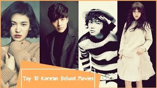 Top 10 Korean School Movies