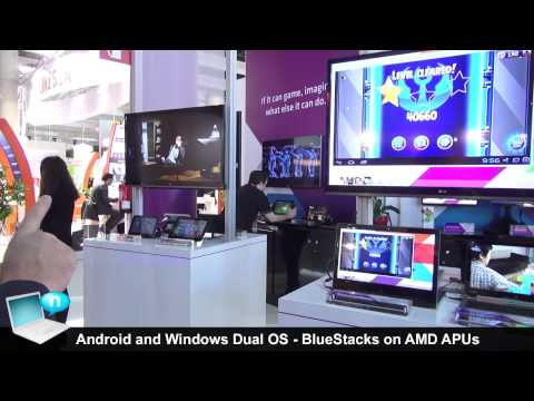 Android and Windows 8 Dual OS - BlueStacks optimized for AMD APU chips