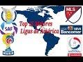 Top 15 Mejores Ligas de Fútbol de América