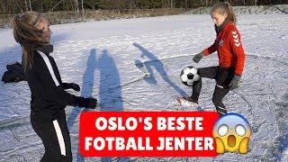 UTFORDRER OSLO'S BESTE FOTBALL JENTER!