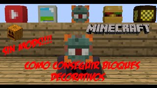 Minecraft PC | Como Conseguir Bloques Decorativos | Sin mods!!!!!!