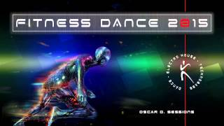 Fitness Dance 2015 ( Dance - Electro House - Technobass )