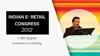 eRetail Congress 2012   Sundeep Malhotra