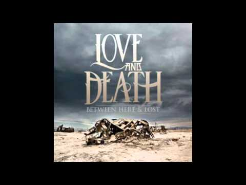 Love And Death - By The Way