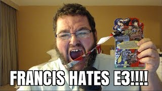 Francis RAGES at e3 2018!!!!! UBISOFT! XBOX! PLAYSTATION!
