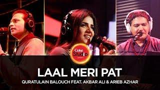 Download Quratulain Balouch feat Akbar Ali & Arieb Azhar, Laal Meri Pat, Coke Studio Season 10, Episode 3 3Gp Mp4