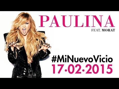Paulina Rubio #MiNuevoVicio Ft. Morat - T2