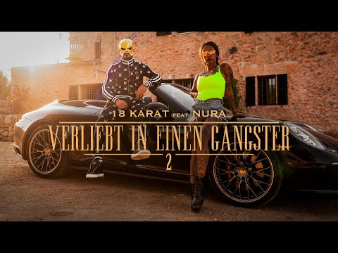 18 KARAT feat. NURA // VERLIEBT IN EINEN GANGSTER 2 // [ official Video ]