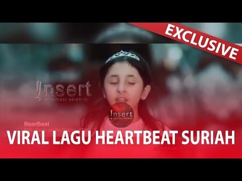 SEDIH !! Cerita Dibalik LAGU HEARTBEAT Yang Dinyanyikan Anak Suriah