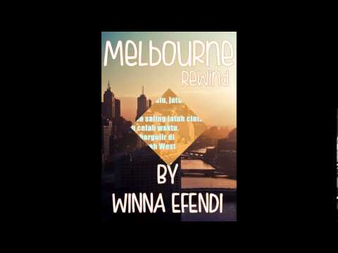 Sinopsis novel Melbourne: Rewind