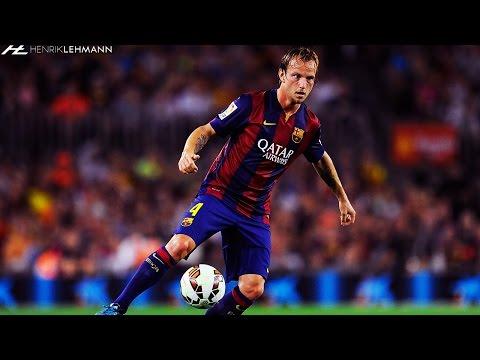 Ivan Rakitic ● Complete Midfielder ● 2015