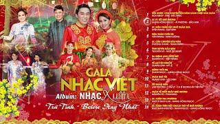 Album Nhạc Xuân - Trữ Tình Bolero Hay Nhất 2019 | Gala Nhạc Việt