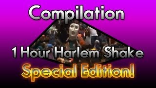 Compilation 1 Hour Harlem Shake - Special Edition!
