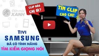 Smart Tivi Samsung 4K 55 inch: tìm kiếm bằng giọng nói khi dùng YouTube (UA55RU7400) | Điện máy XANH