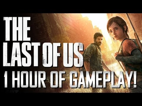 The Last Of Us - The First Hour of Gameplay!!! (Naughty Dog PS3 Exclusive)