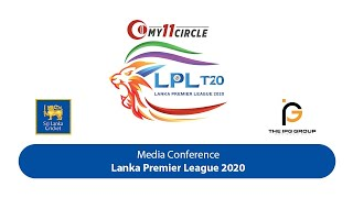 Media Briefing : Lanka Premier League 2020