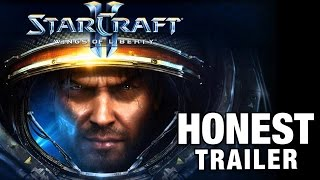 STARCRAFT II (Honest Game Trailers)